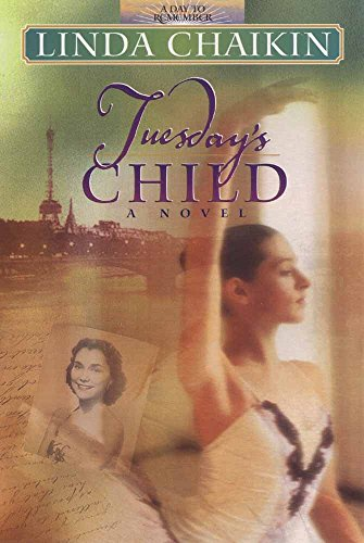 Tuesday's Child (A Day to Remember Series #2) (0736900683) by Linda Chaikin
