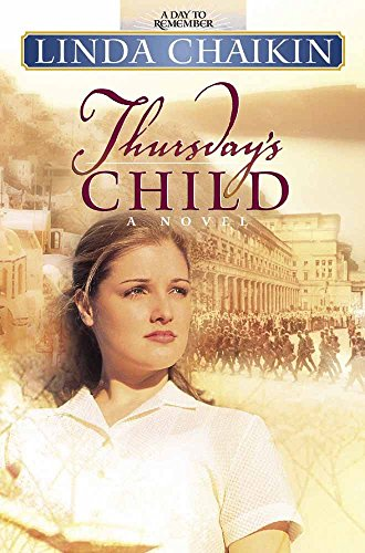 Thursday's Child (A Day to Remember Series #4) (0736900705) by Linda Chaikin