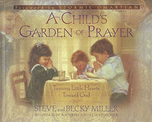9780736901178: A Child's Garden of Prayer: Turning Little Hearts Toward God