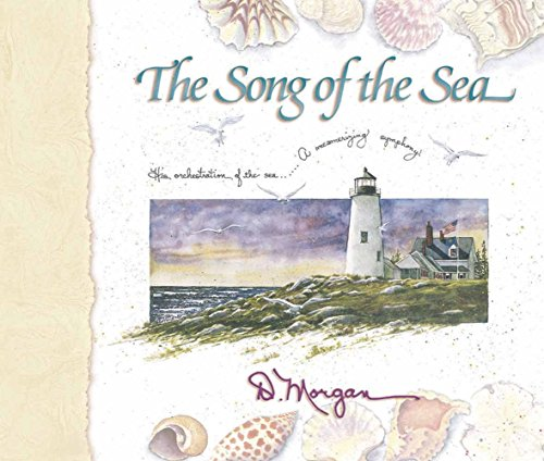 9780736901185: The Song of the Sea: His Orchestration of the Sea a Mesmerizing Symphony