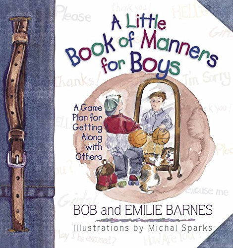 9780736901284: A Little Book of Manners for Boys: A Game Plan for Getting Along with Others