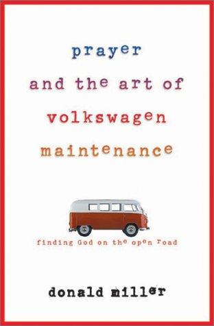 9780736901604: Prayer and the Art of Volkswagen Maintenance