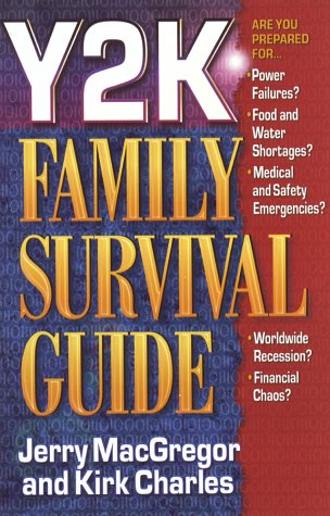 Y2K Family Survival Guide (0736901647) by Jerry MacGregor; Kirk Charles