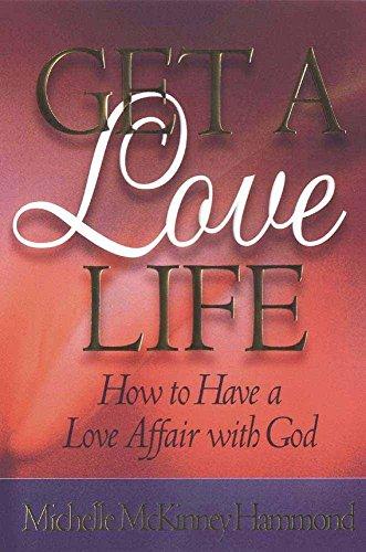 Get a Love Life: Hammond, Michelle McKinney