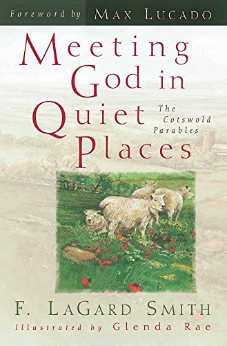 9780736901895: Meeting God in Quiet Places: The Cotswold Parables