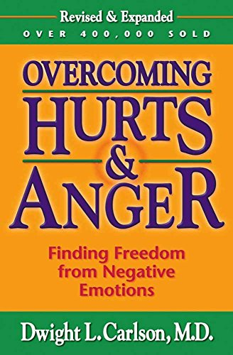 9780736901963: Overcoming Hurts & Anger: Finding Freedom from Negative Emotions