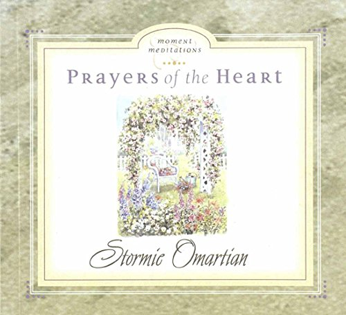 Prayers of the Heart (Moment Meditations) (9780736902076) by Stormie Omartian