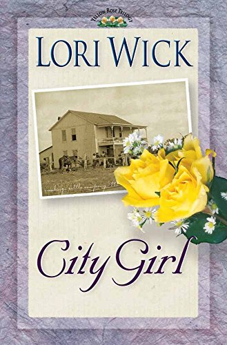 9780736902557: City Girl (A Yellow Rose Trilogy #3)
