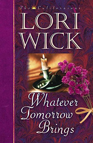 9780736902595: Whatever Tomorrow Brings (The Californians, Book 1)