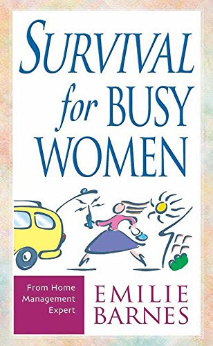 9780736902625: Survival for Busy Women