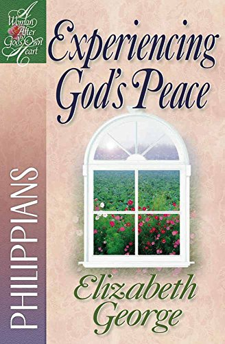 Experiencing Gods Peace: Philippians