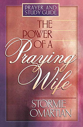 9780736903172: The Power of a Praying® Wife: Prayer and Study Guide