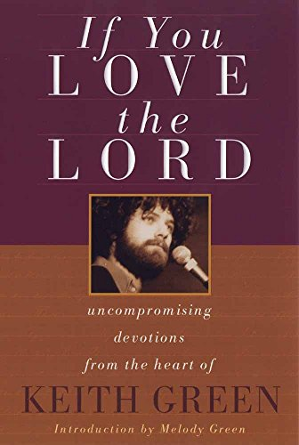 If You Love the Lord: Green, Keith