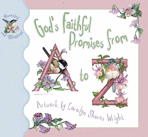 God's Faithful Promises from A to Z (Promises and Blessings): Harvest House Publishers