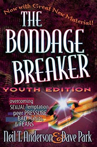 9780736903462: The Bondage Breaker® Youth Edition