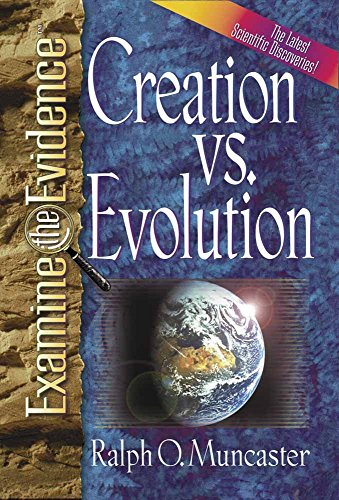 9780736903516: Creation Vs Evolution (Examine the evidence)