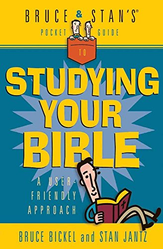 BRUCE AND STAN'S GUIDE TO STUDYING YOUR BIBLE