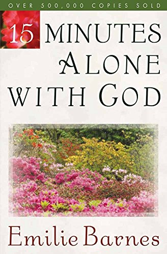 9780736904568: 15 Minutes Alone with God
