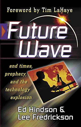 Future Wave : End Times, Prophecy, and: Lee Fredrickson; Ed