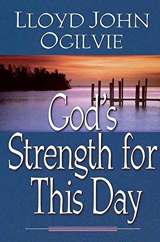 9780736904735: God's Strength for This Day