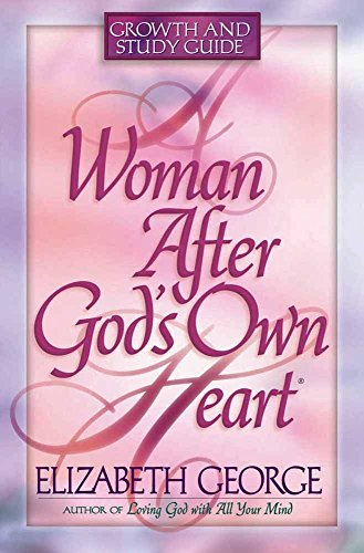 9780736904889: A Woman After God's Own Heart: Growth