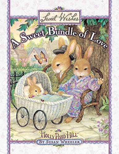 A Sweet Bundle of Love (Sweet Wishes): Susan Wheeler