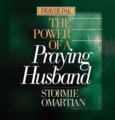 The Power of a Praying Husband: Prayer Pak (9780736905404) by Stormie Omartian