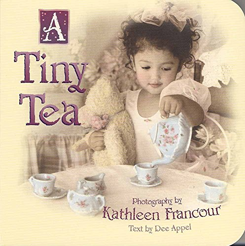 9780736905626: A Tiny Tea (Tiny Times)