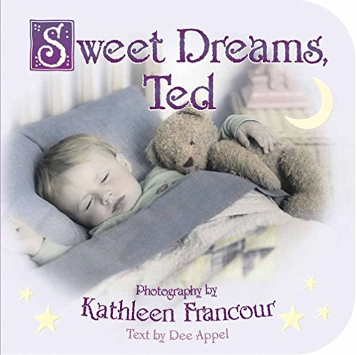 Sweet Dreams, Ted (Tiny Times Board Books): Appel, Dee