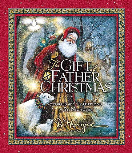 9780736905718: The Gift of Father Christmas: Stories and Traditions of St. Nicholas