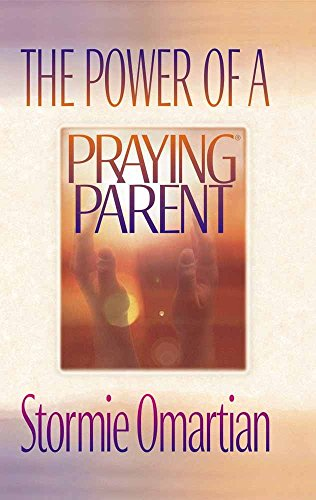 9780736906012: The Power of a Praying Parent