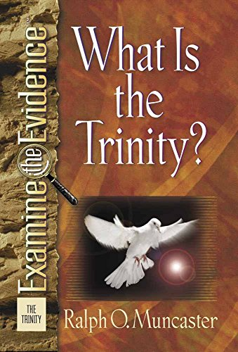 9780736906135: What Is the Trinity? (Examine the Evidence)