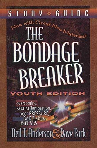 9780736906272: The Bondage Breaker, Youth Edition