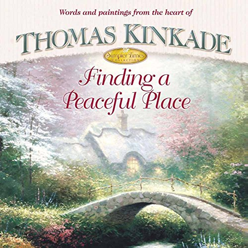 9780736906395: Finding a Peaceful Place (Simpler Times Collection)