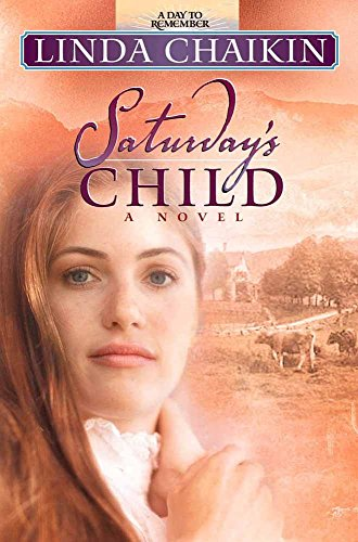 Saturday's Child (Day to Remember) (0736906584) by Linda Chaikin