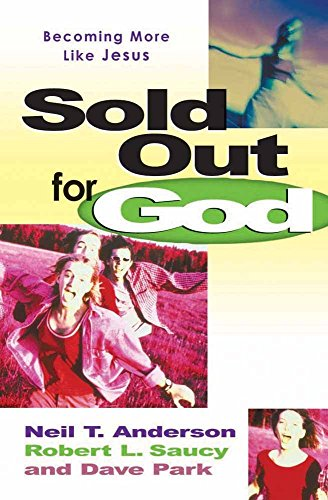 9780736907088: Sold Out for God: Becoming More like Jesus