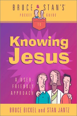 9780736907583: Bruce & Stan's Pocket Guide to Knowing Jesus (Bruce & Stan's Pocket Guides)
