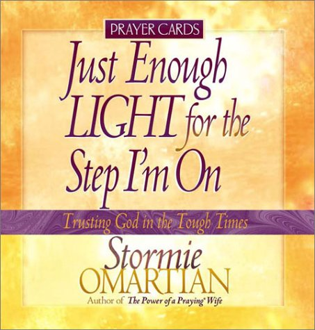 9780736907866: Just Enough Light for the Step I'm on: Prayer Cards (Trusting God in the Tough Times)