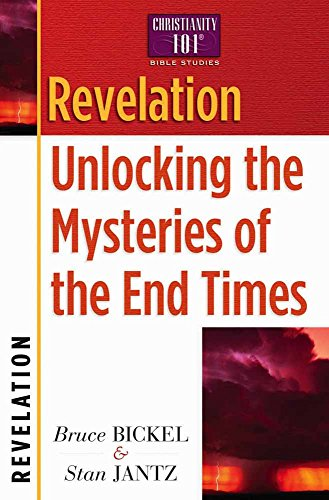 9780736907941: Revelation: Unlocking the Mysteries of the End Tim (Christianity 101 (R) Bible Studies)