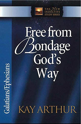 9780736908009: Free from Bondage God's Way: Galatians, Ephesians
