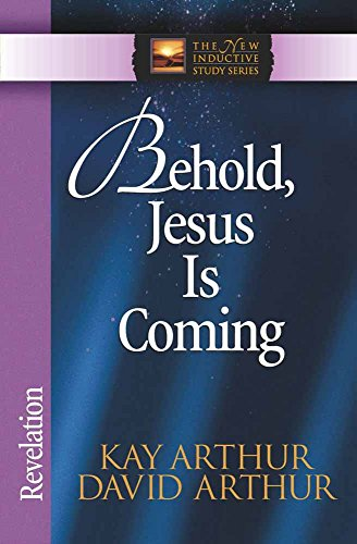 9780736908061: Behold, Jesus Is Coming!: Revelation (The New Inductive Study Series)