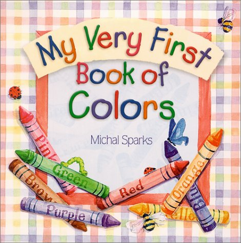 9780736908320: My Very 1st Book of Colors