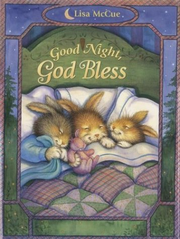 Good Night, God Bless (0736908390) by Lisa McCue