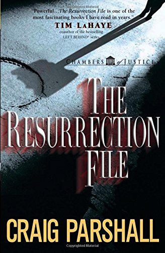 9780736908474: The Resurrection File (Chambers of Justice Series #1)
