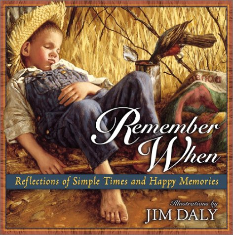9780736908542: Remember When: Reflections of Simple Times and Happy Memories