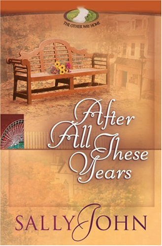 9780736908818: After All These Years (The Other Way Home, Book 2)