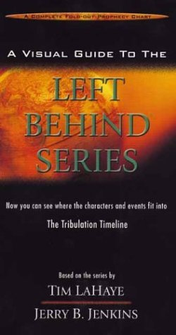 9780736909020: A Visual Guide to the Left Behind® Series