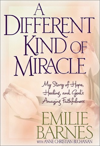 9780736909044: A Different Kind of Miracle: My Story of Hope, Healing, and God's Amazing Faithfulness