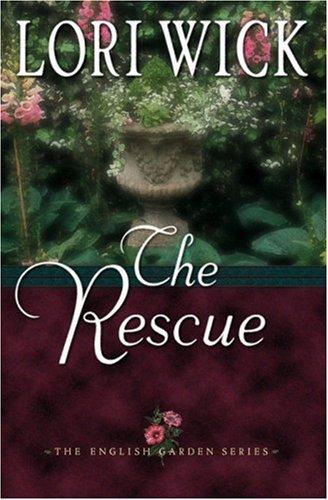 9780736909112: The Rescue (The English Garden Series #2)