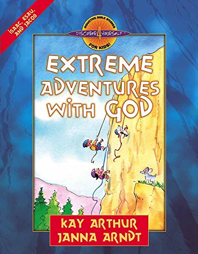 9780736909372: Extreme Adventures with God: Isaac, Esau, and Jacob (Discover 4 Yourself® Inductive Bible Studies for Kids)